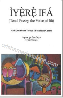 Iyere Ifa: Tonal Poetry, the Voice of Ifa