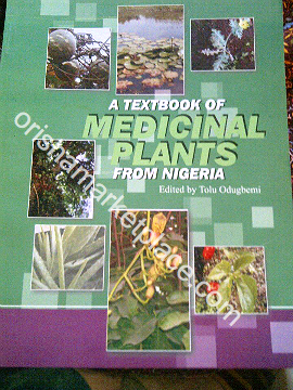 A Textbook of Medicinal Plants in Nigeria by Tolu Odugbemi